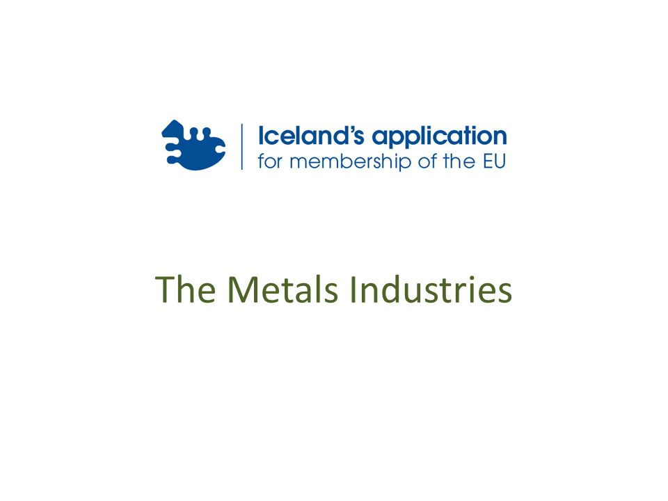 The Metals Industries