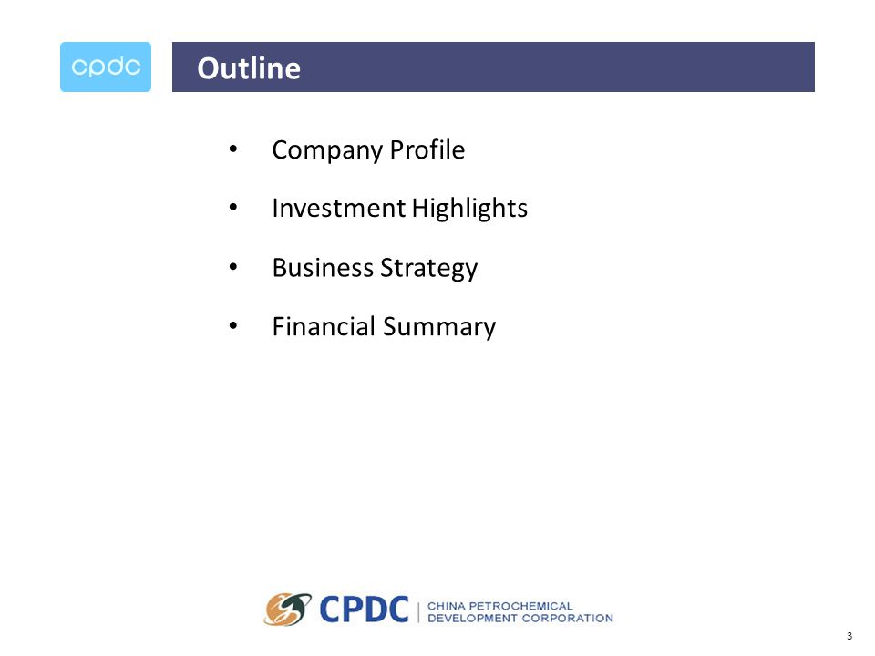 3 Outline Company Profile Investment Highlights Business Strategy Financial Summary