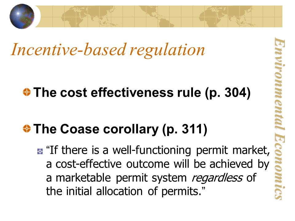 Environmental Economics The cost effectiveness rule (p.