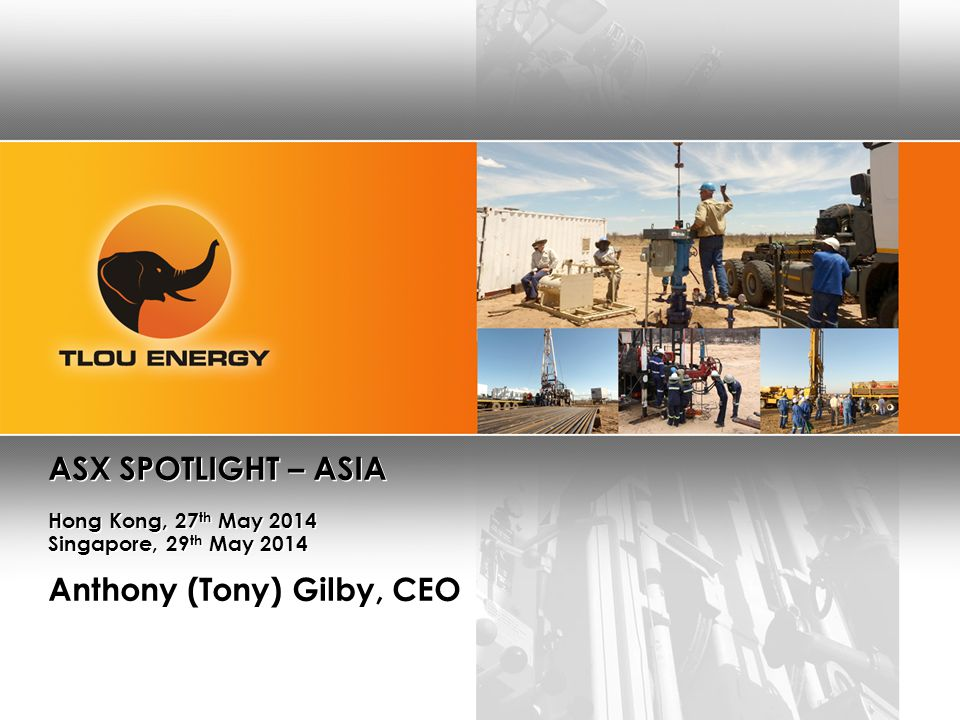 2 2 Disclaimer This presentation (Presentation) has been prepared by Tlou Energy Limited (Tlou).