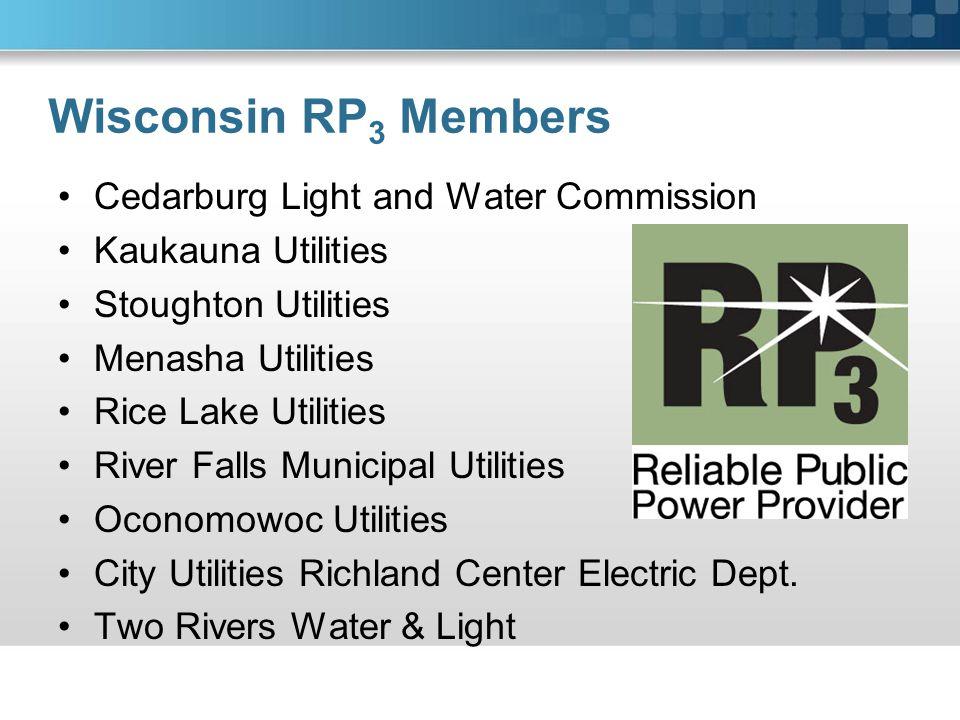 Cedarburg Light and Water Commission Kaukauna Utilities Stoughton Utilities Menasha Utilities Rice Lake Utilities River Falls Municipal Utilities Oconomowoc Utilities City Utilities Richland Center Electric Dept.