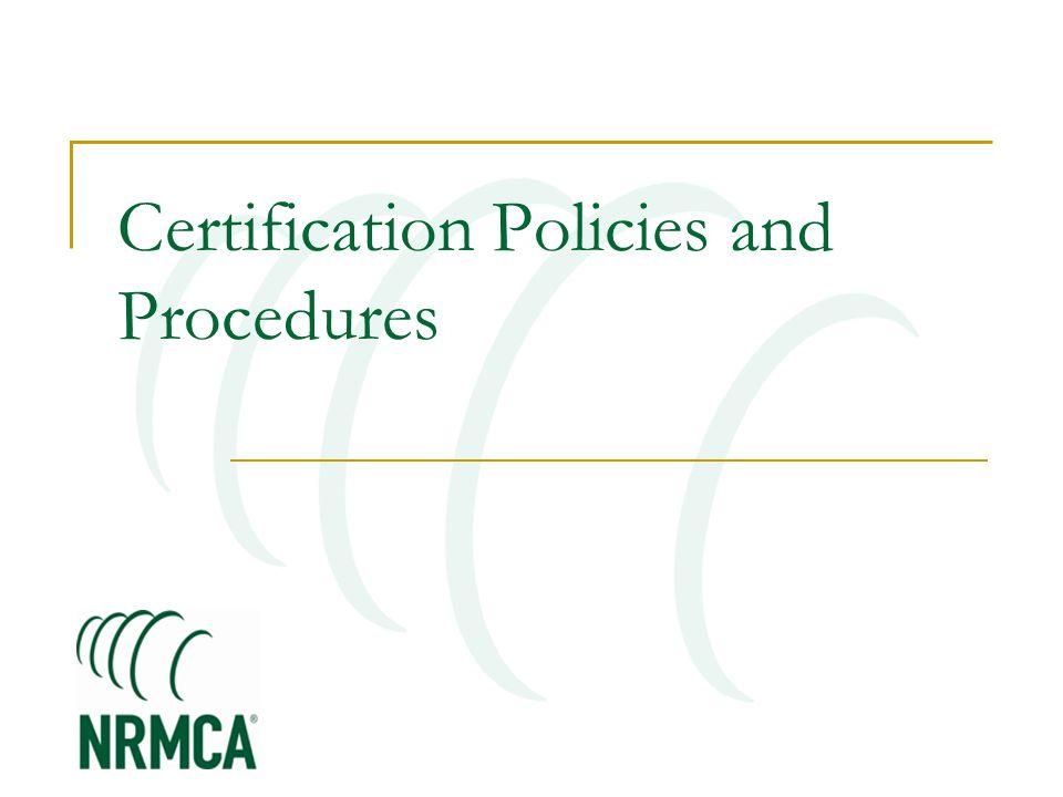 Certification Policies and Procedures