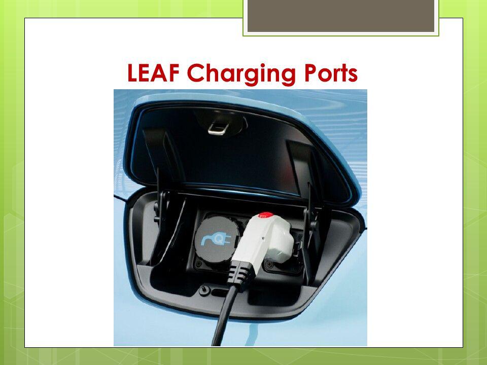 LEAF Charging Ports