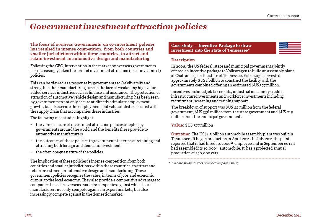 December 2011 Right 17 PwC Government investment attraction policies Case study – Incentive Package to draw investment into the state of Tennessee* De