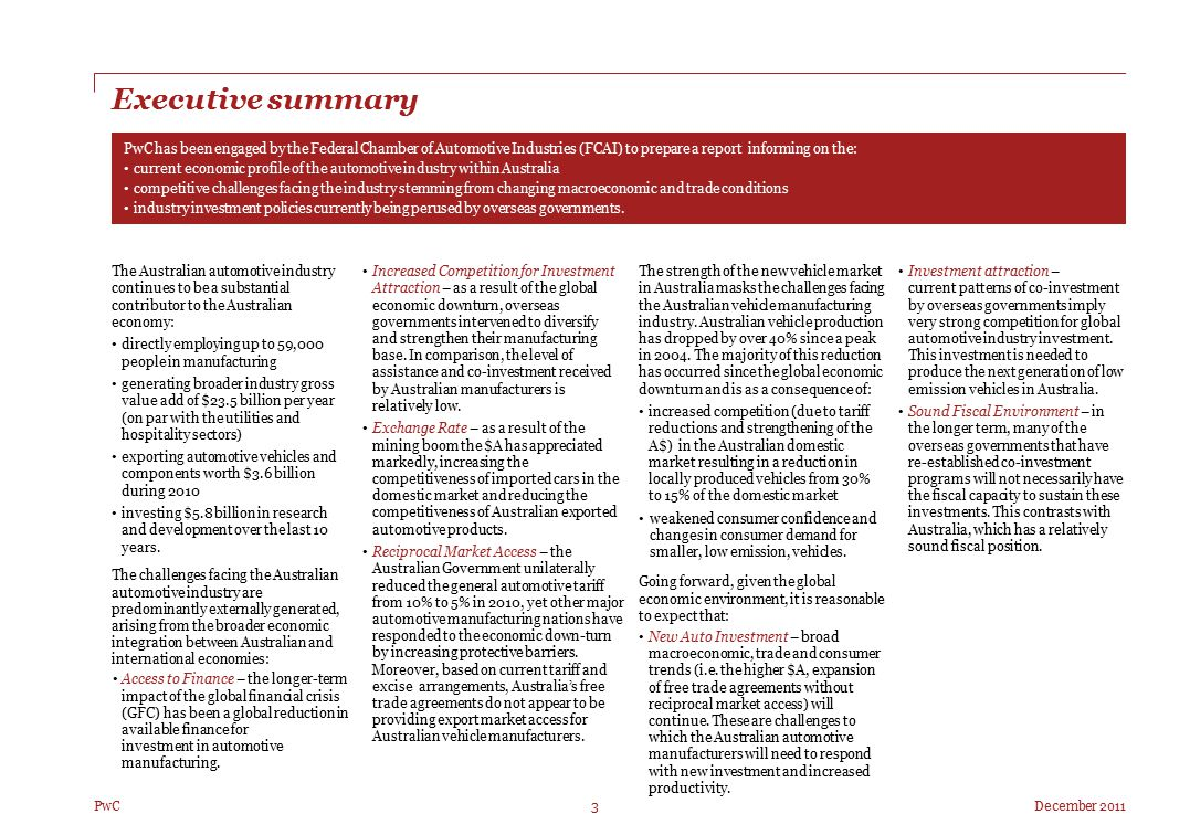 December 2011 Right 3 PwC Executive summary PwC has been engaged by the Federal Chamber of Automotive Industries (FCAI) to prepare a report informing