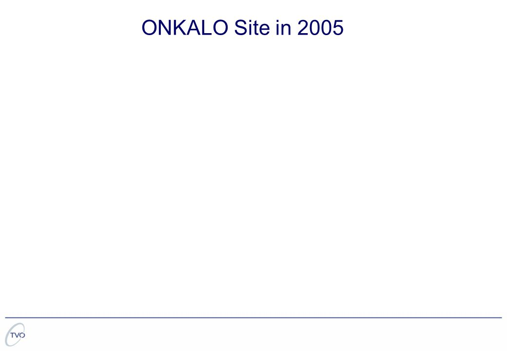 ONKALO Site in 2005