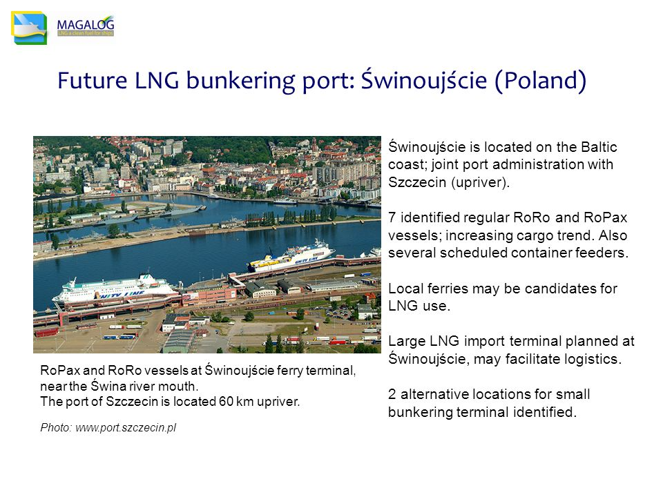 Future LNG bunkering port: Świnoujście (Poland) RoPax and RoRo vessels at Świnoujście ferry terminal, near the Świna river mouth.
