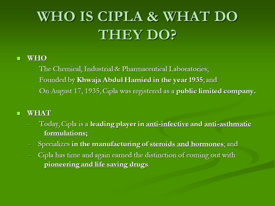 WHO IS CIPLA & WHAT DO THEY DO.