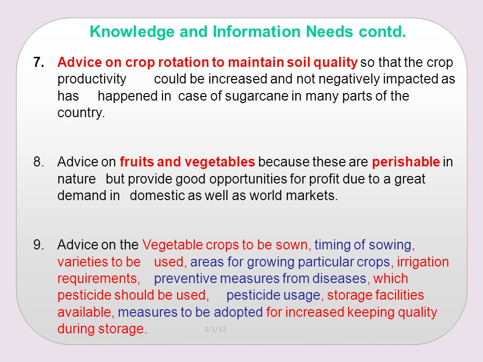 2/1/12 7.Advice on crop rotation to maintain soil quality so that the crop productivity could be increased and not negatively impacted as has happened