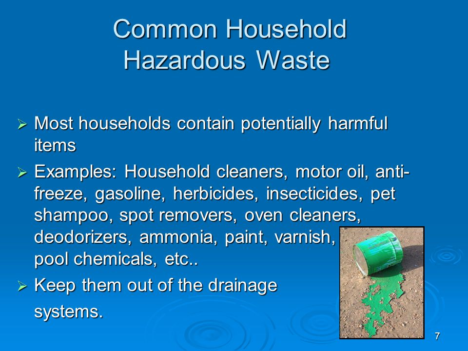 8 Environmental Friendly Substitutes -Household Hazardous Waste-  Chose those product carefully (less hazardous) and become less dependent-Use preferably environmental friendly substitute products.