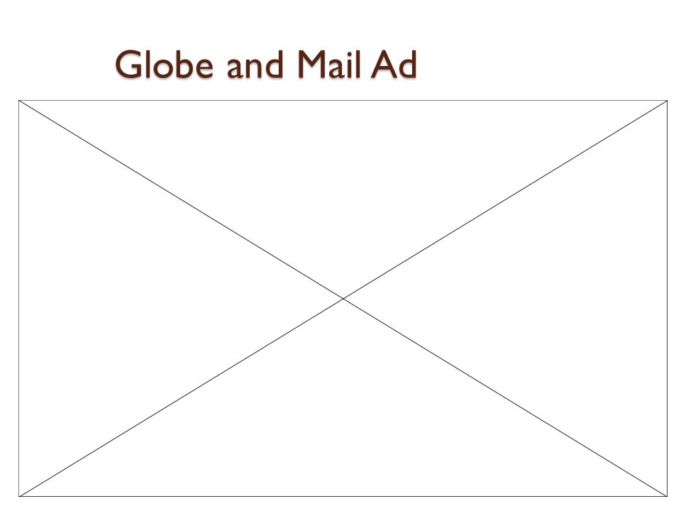 Globe and Mail Ad