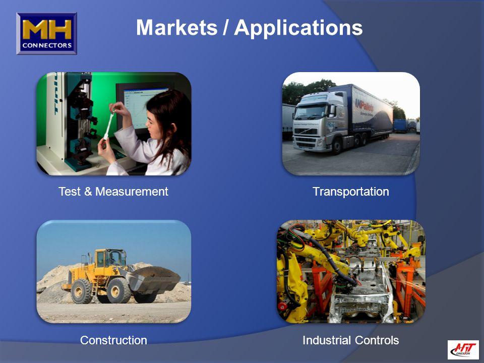 Markets / Applications Test & Measurement Transportation ConstructionIndustrial Controls