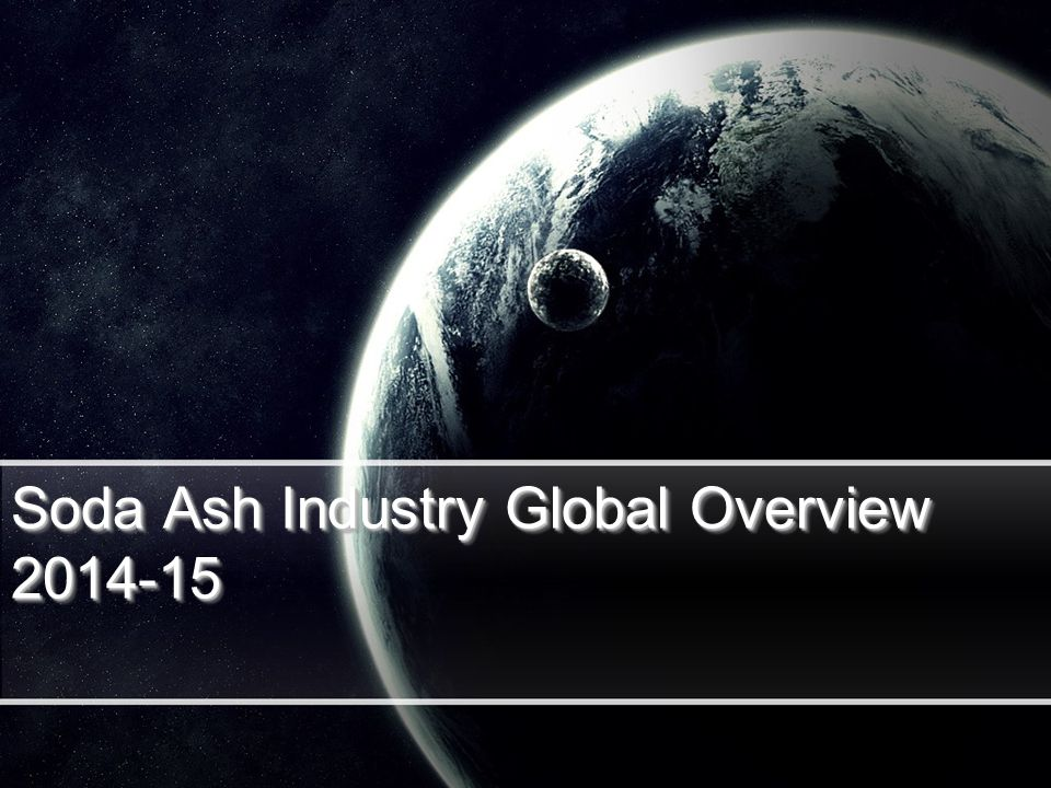 Soda Ash Industry Global Overview 2014-15
