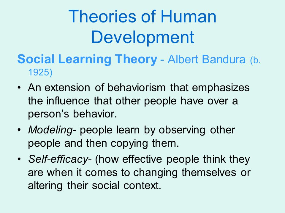 Social Learning Theory - Albert Bandura (b.