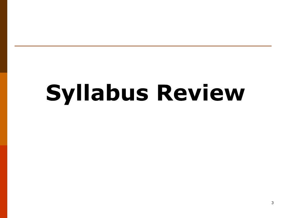 3 Syllabus Review