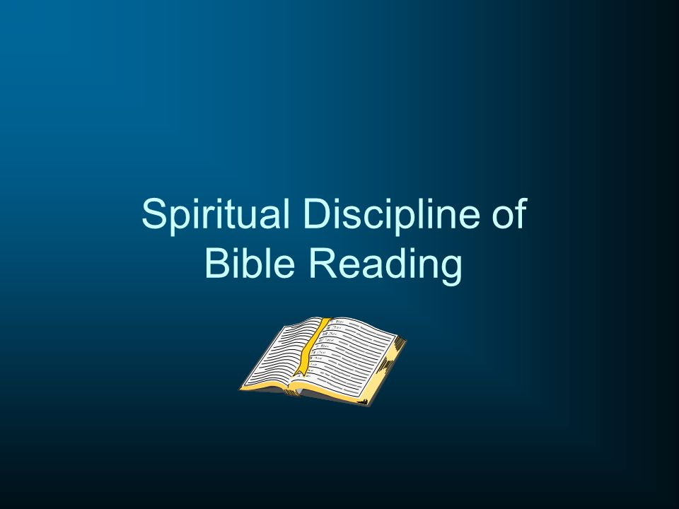 Spiritual Discipline of Bible Reading
