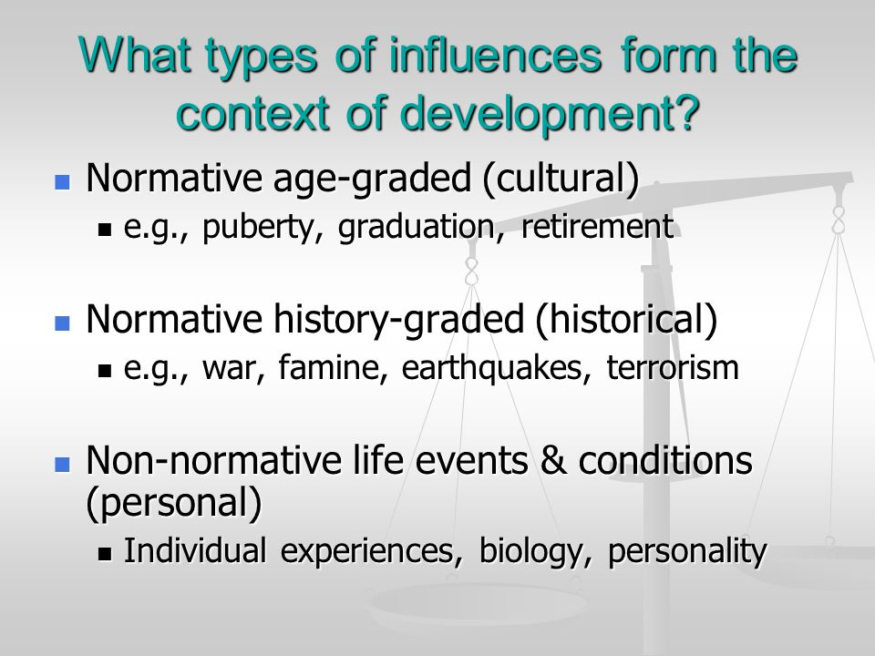 What types of influences form the context of development.