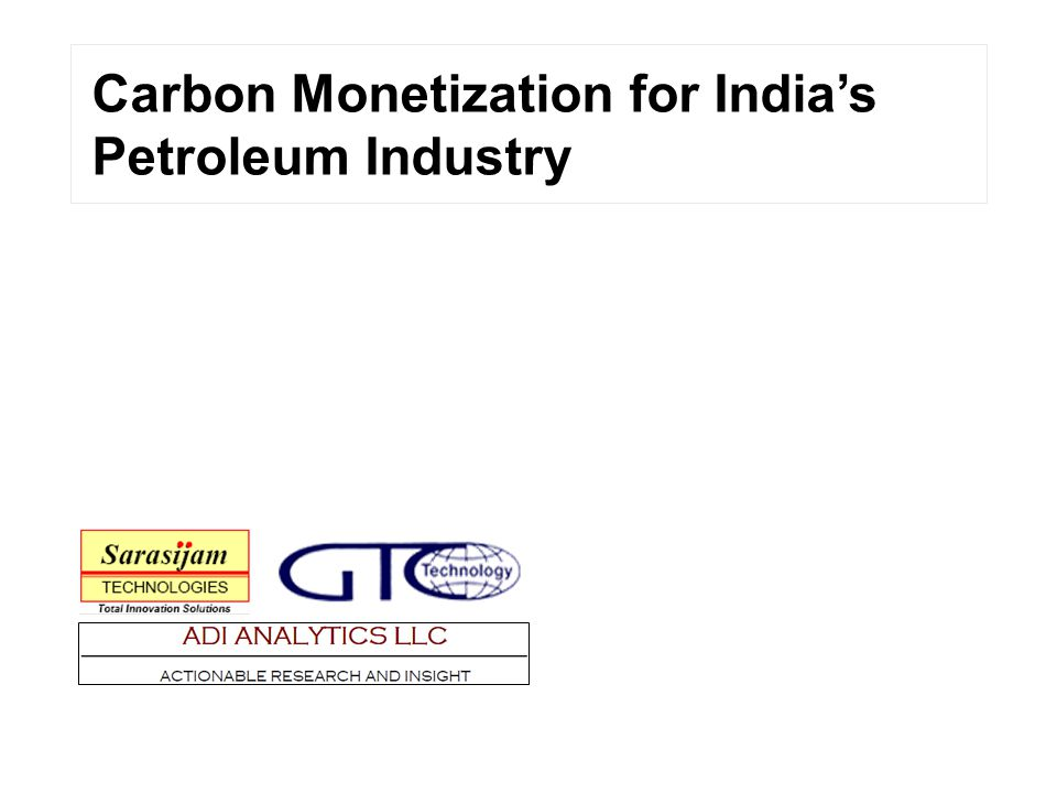 Carbon Monetization for India's Petroleum Industry