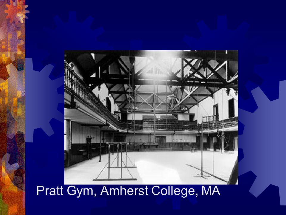 Pratt Gym, Amherst College, MA