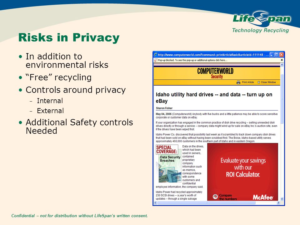 "Confidential – not for distribution without LifeSpan's written consent. Risks in Privacy In addition to environmental risks ""Free"" recycling Controls"