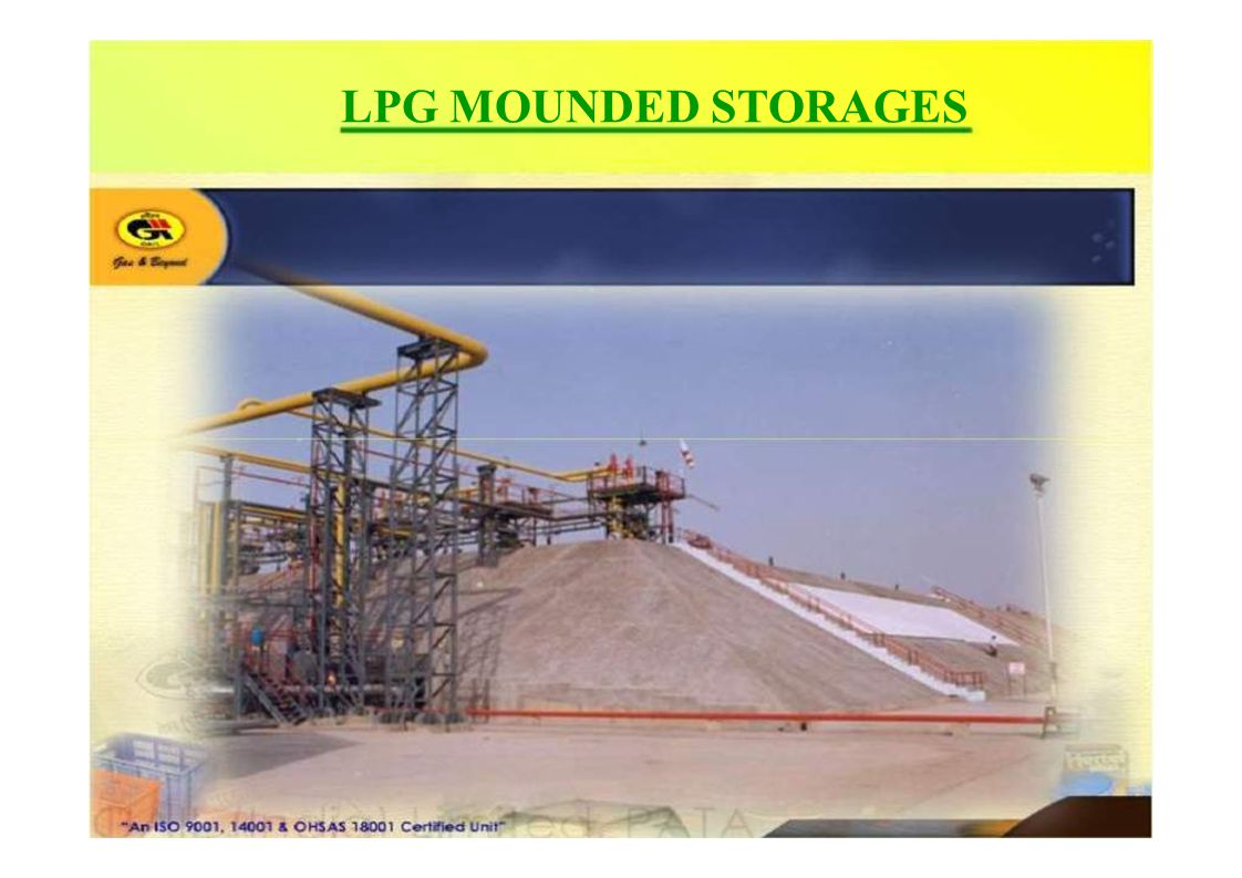 LPG MOUNDED STORAGES