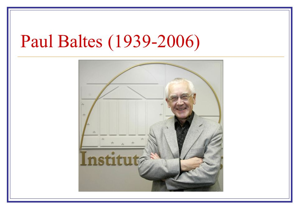 Paul Baltes (1939-2006)