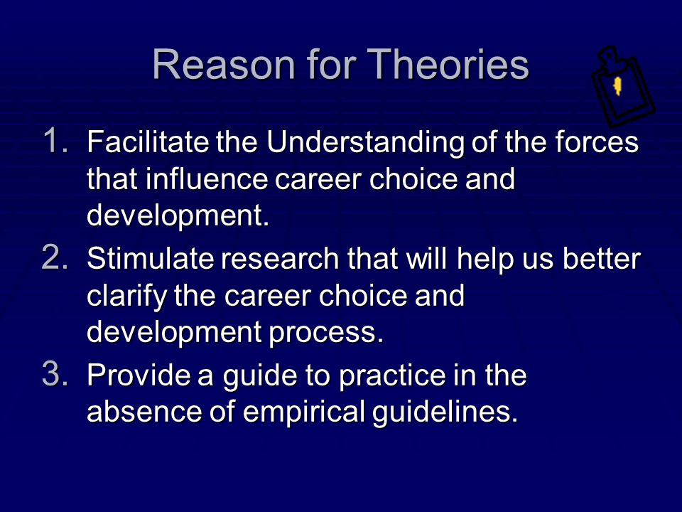Reason for Theories 1.