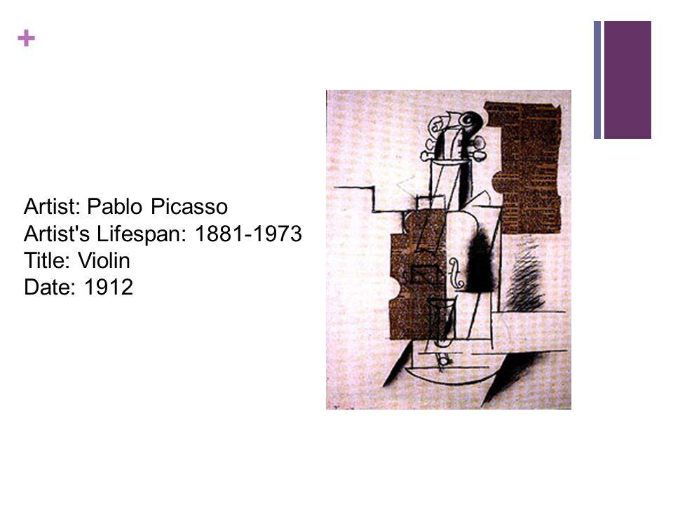 + Artist: Pablo Picasso Artist s Lifespan: 1881-1973 Title: Violin Date: 1912
