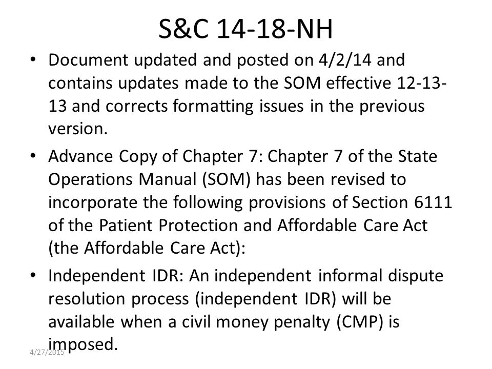 S&C 14-18-NH Document updated and posted on 4/2/14 and contains updates made to the SOM effective 12-13- 13 and corrects formatting issues in the previous version.