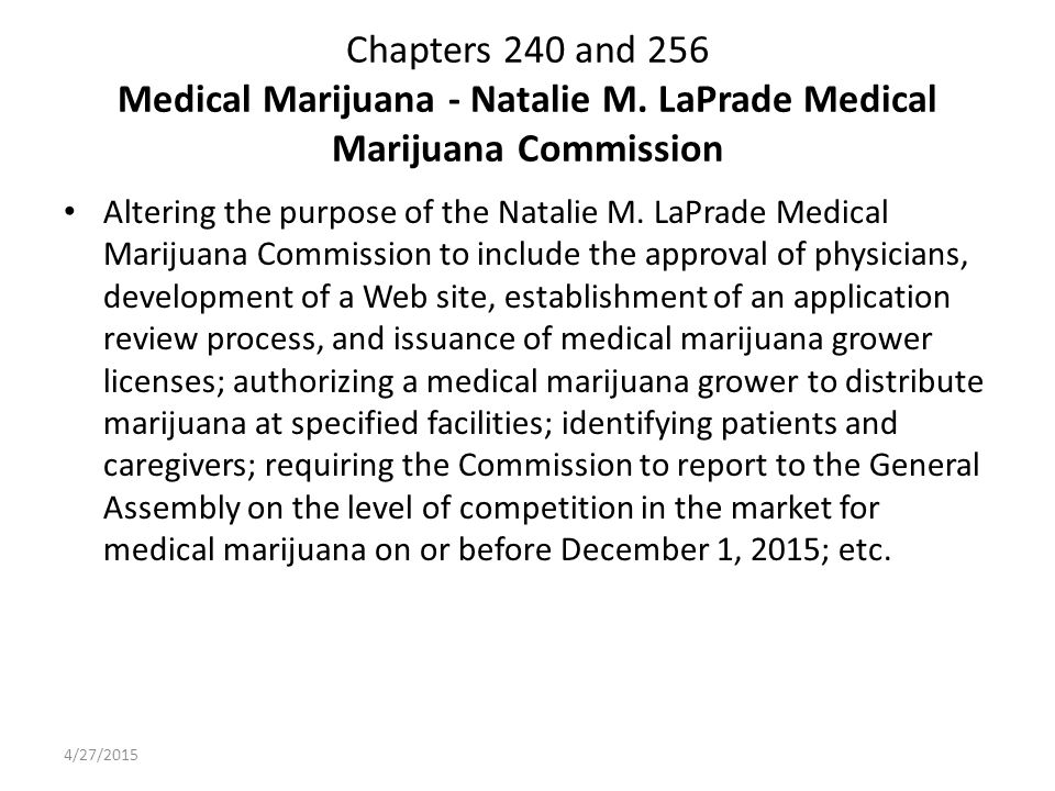Chapters 240 and 256 Medical Marijuana - Natalie M.