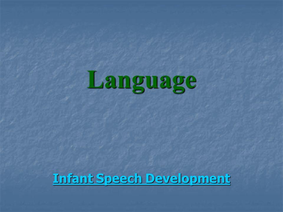 Language Infant Speech Development Infant Speech Development
