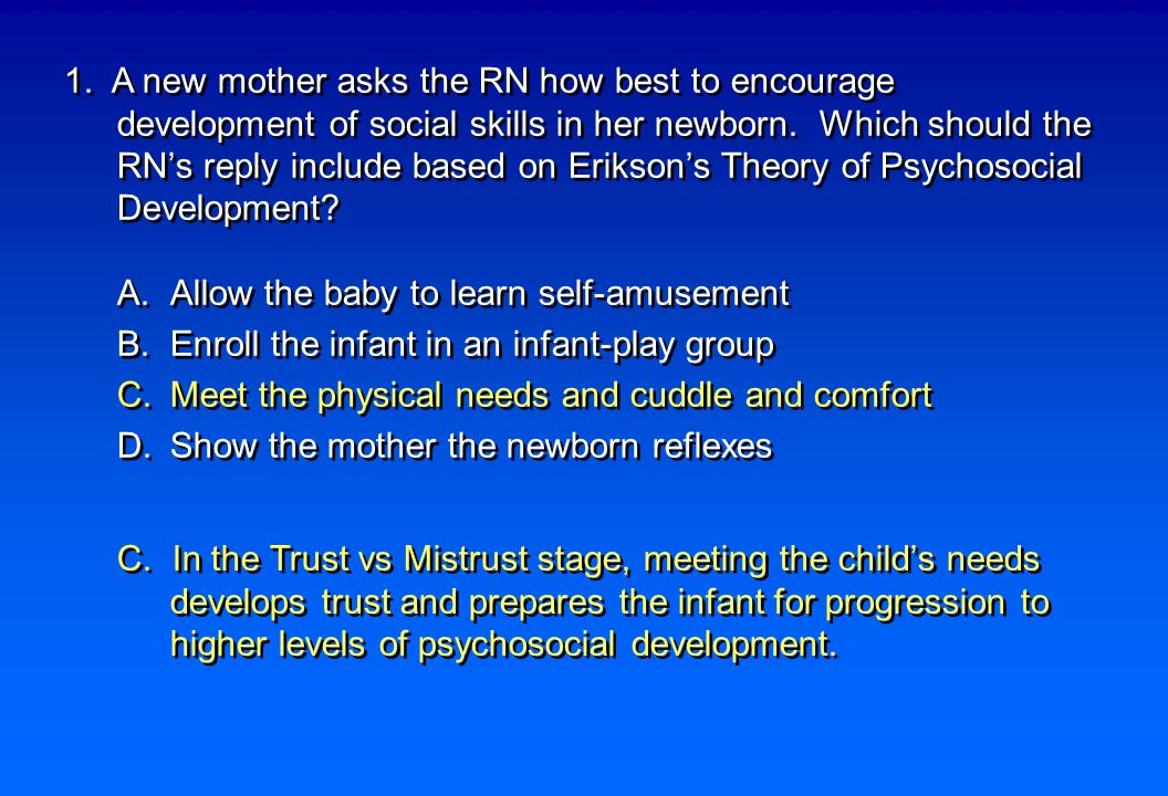 22.How would the RN best intervene when a 2-year-old is having a temper tantrum.