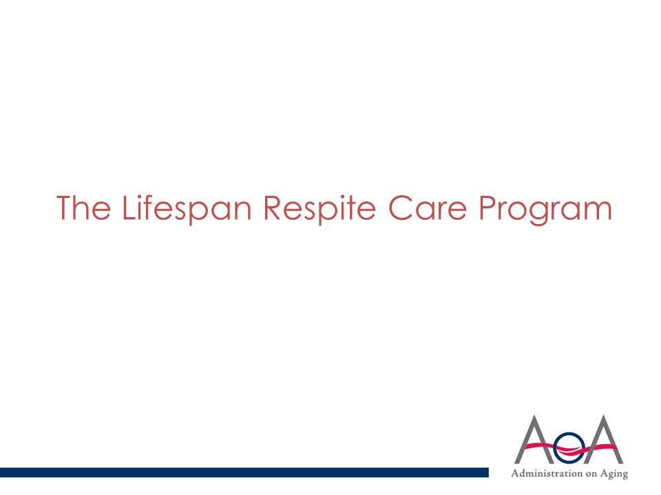 The Lifespan Respite Care Program