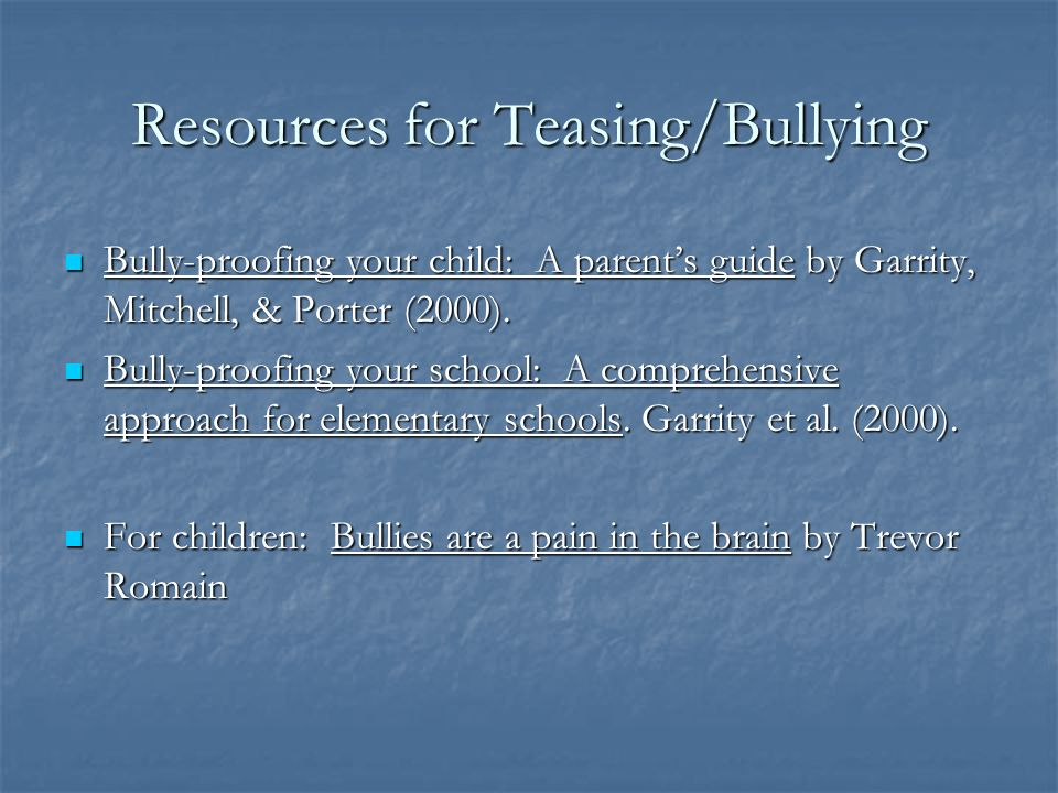 Dealing with Teasing and Bullies (Ozonoff, 2002) Establish peer buddies and foster good peer relations Establish peer buddies and foster good peer rel