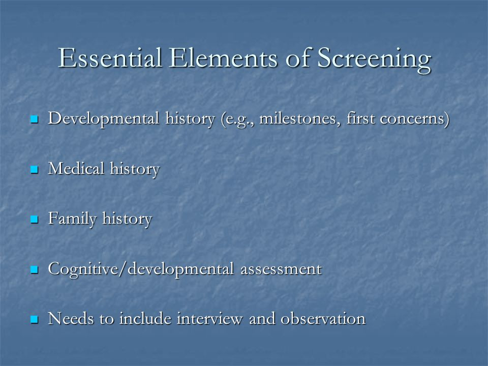 Implications for Screening Across childhood and adolescence