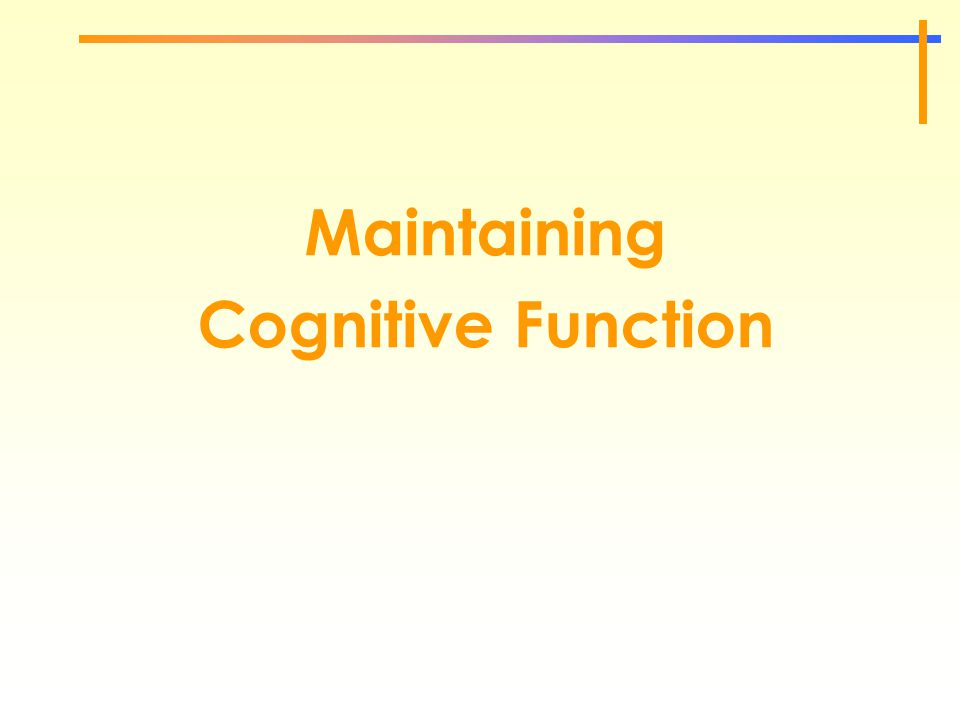 Maintaining Cognitive Function