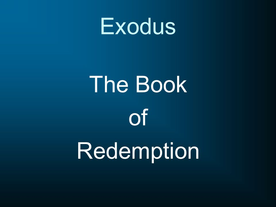 The Book of Redemption Exodus