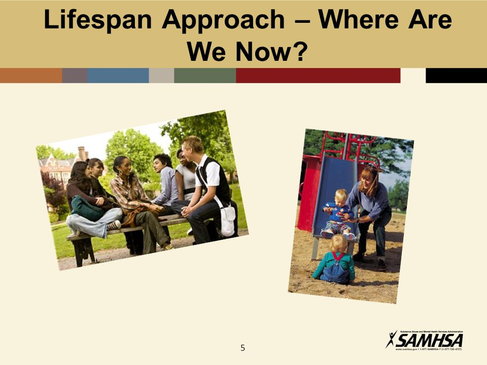 5 Lifespan Approach – Where Are We Now