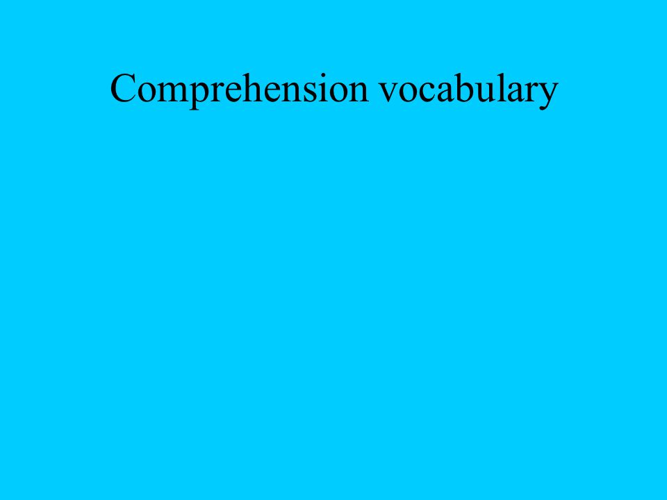 Comprehension vocabulary