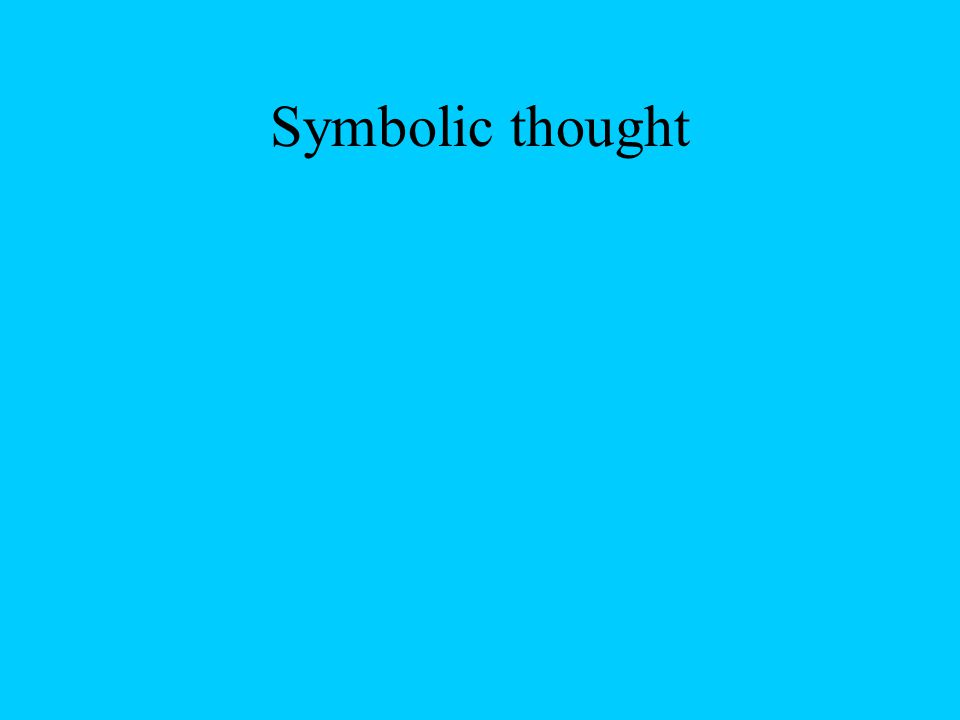 Symbolic thought