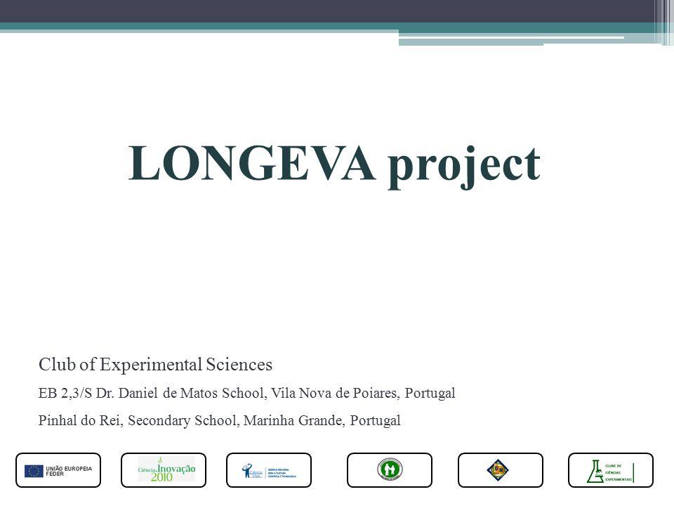 LONGEVA project Club of Experimental Sciences EB 2,3/S Dr.
