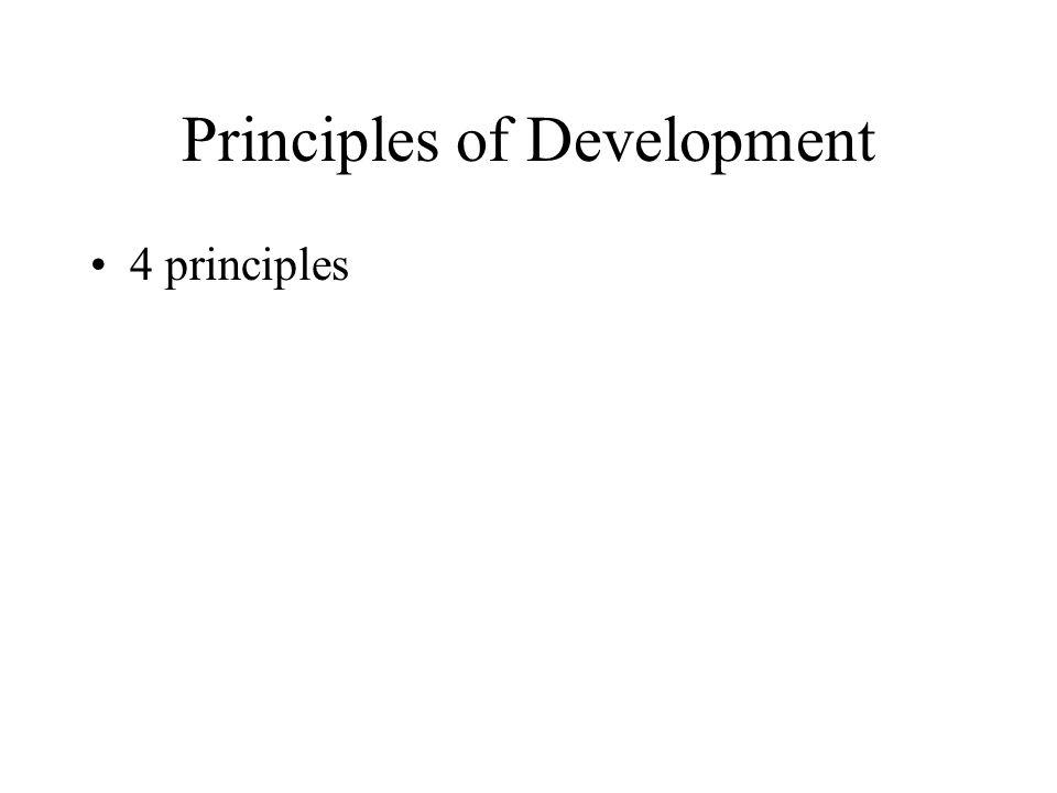 Principles of Development 4 principles