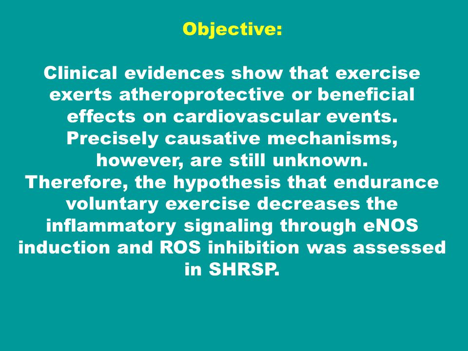 Objective: Clinical evidences show that exercise exerts atheroprotective or beneficial effects on cardiovascular events.