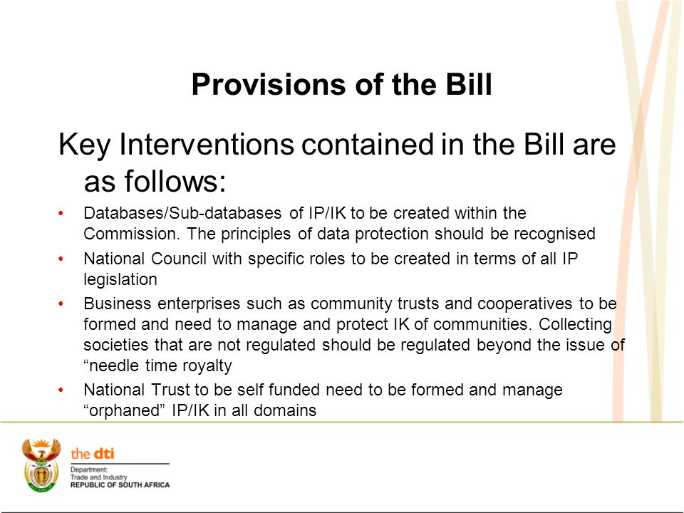 Provisions of the Bill Key Interventions contained in the Bill are as follows: Databases/Sub-databases of IP/IK to be created within the Commission.