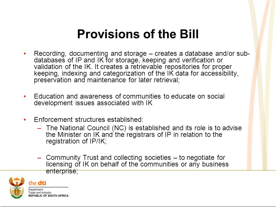 Provisions of the Bill Recording, documenting and storage – creates a database and/or sub- databases of IP and IK for storage, keeping and verificatio