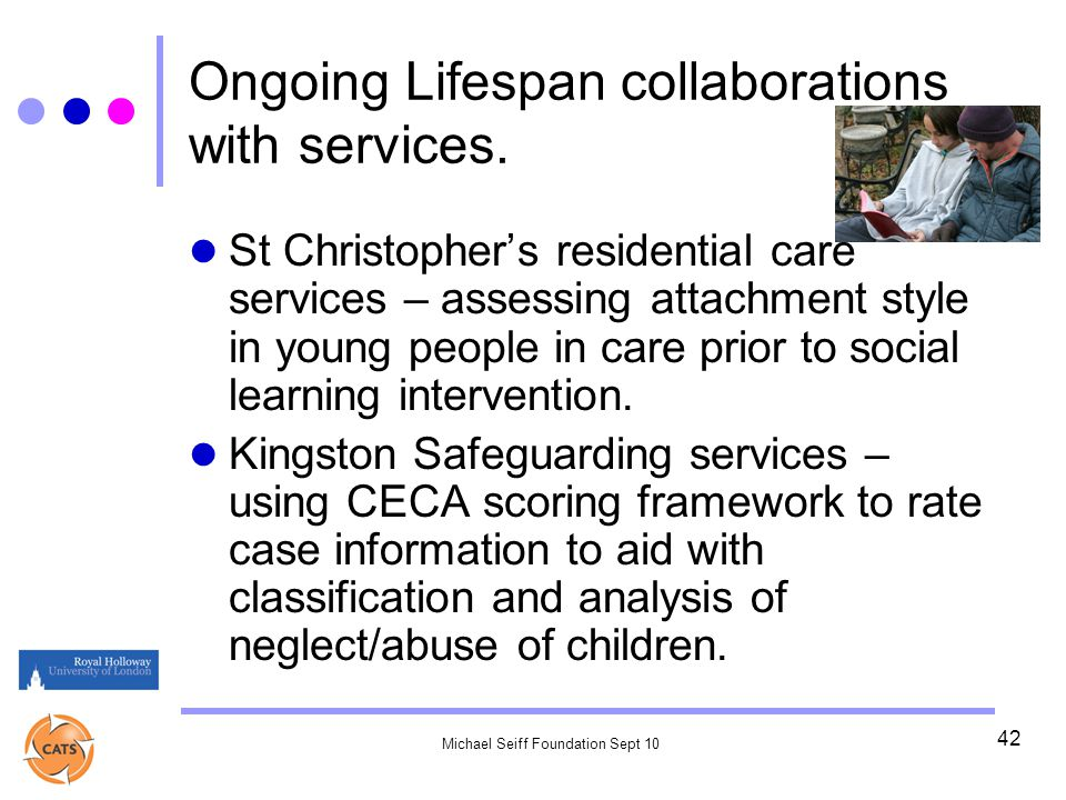 Michael Seiff Foundation Sept 10 42 Ongoing Lifespan collaborations with services.