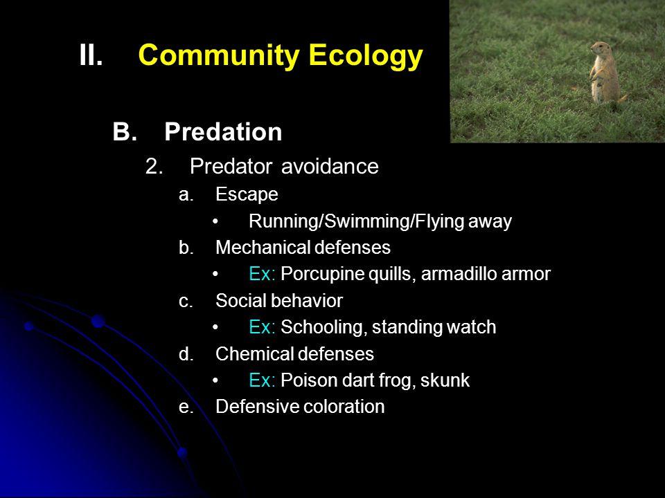 II.II.Community Ecology B. B.Predation 2. 2.Predator avoidance a.