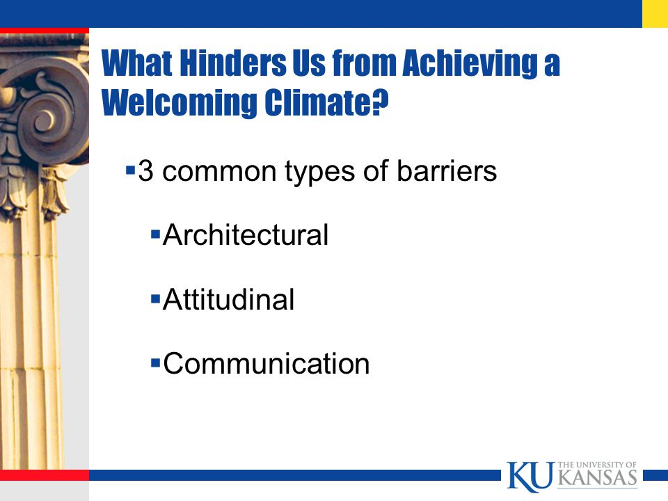 What Hinders Us from Achieving a Welcoming Climate.