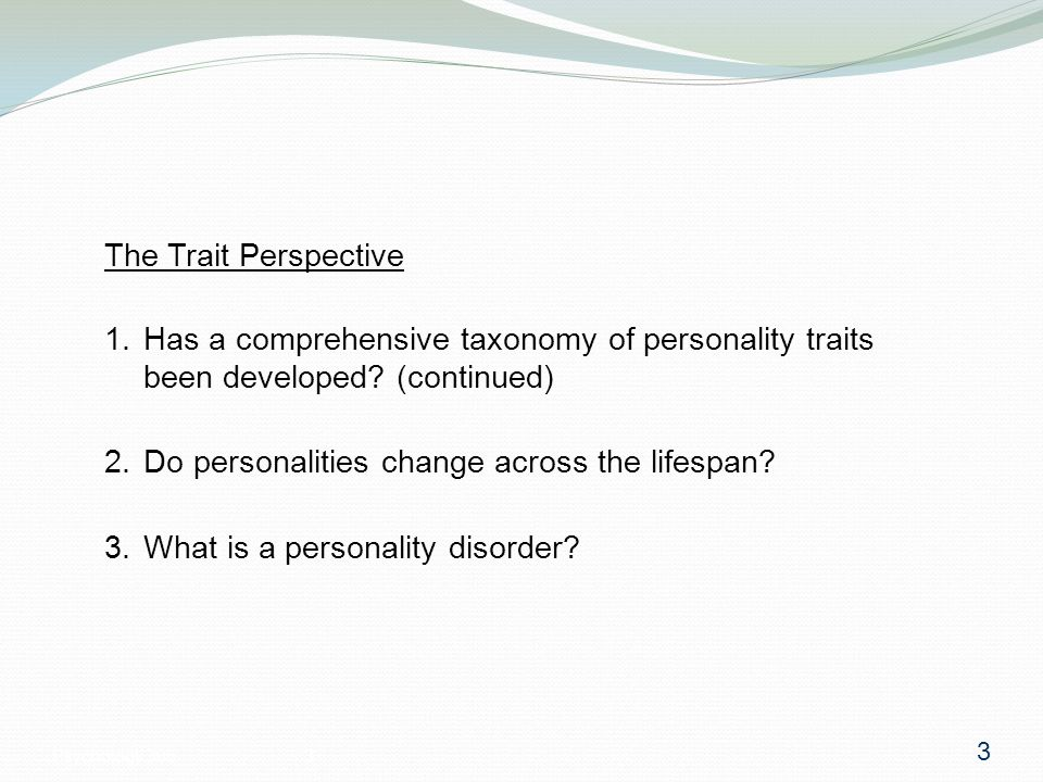 Psychology 3053 The Trait Perspective 3 1.
