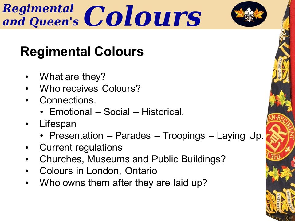 What are they.Who receives Colours. Connections. Emotional – Social – Historical.